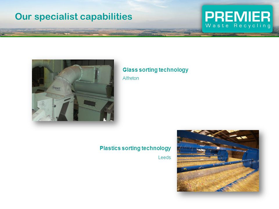 Glass sorting technology Alfreton Plastics sorting technology Leeds Our specialist capabilities