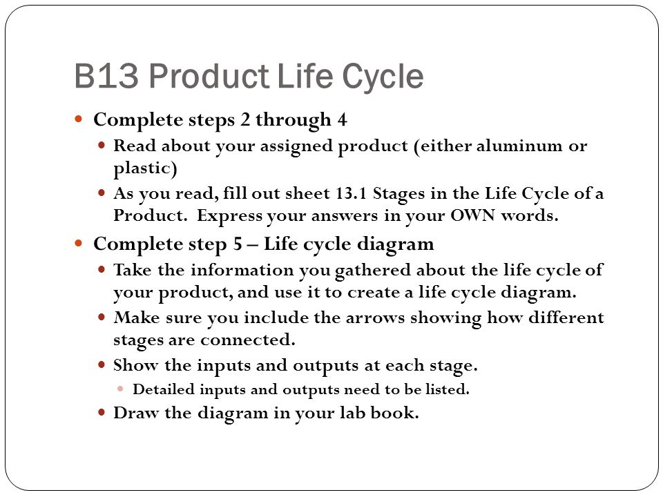 B13 Product Life Cycle Analysis Use your diagram to answer analysis 1 through 5.