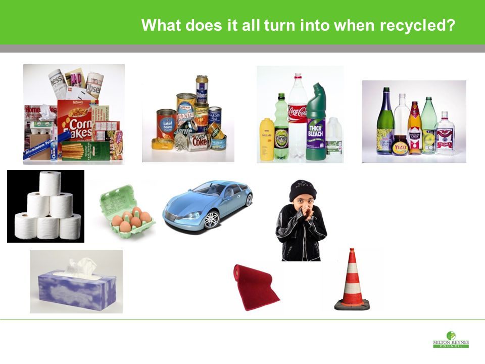 What does it all turn into when recycled