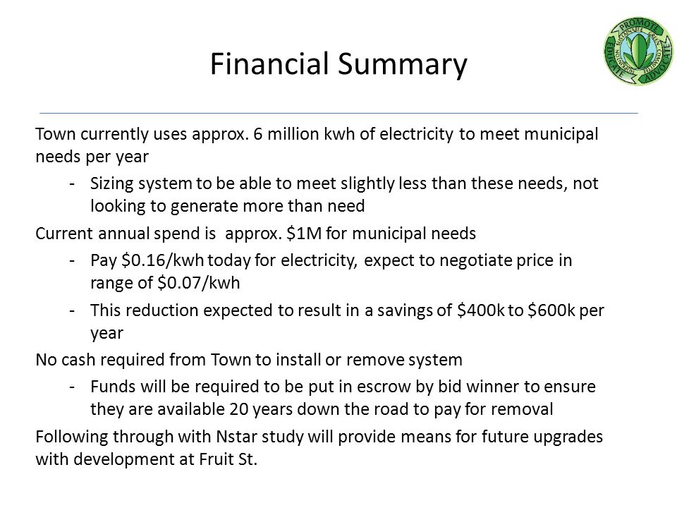 Financial Summary Town currently uses approx.