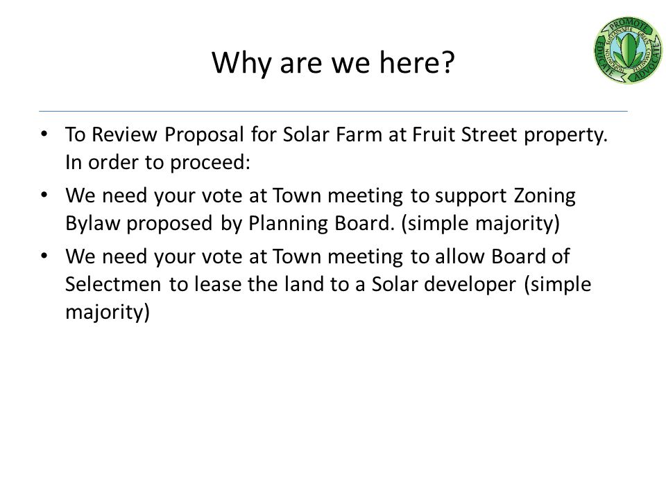 What would be the town's commitment.