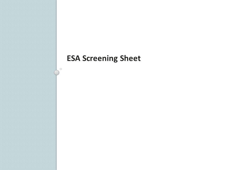 ESA Screening Sheet