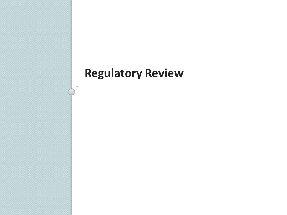 Regulatory Review