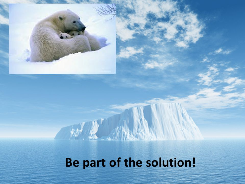 Be part of the solution!