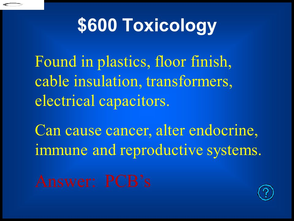 $400 Toxicology Name three sources of lead, found in the environment: Answer: Paint, toys, bullets, fishing lures, metal pots, glass, pottery, plumbing pipes.