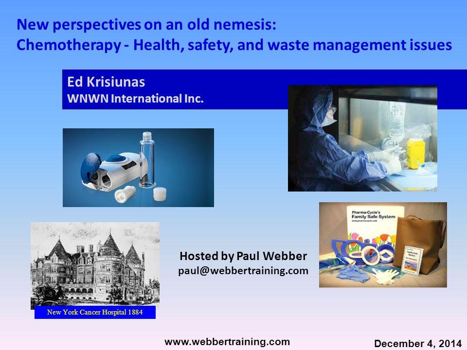 Ed Krisiunas, MT (ASCP), MPH WNWN International, Inc.