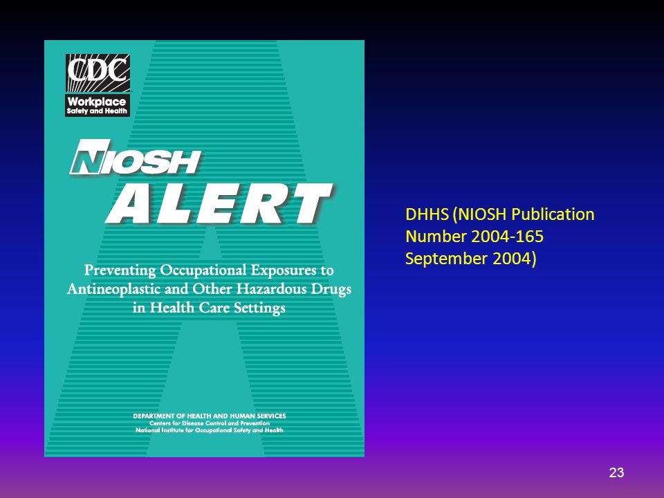 DHHS (NIOSH Publication Number 2004-165 September 2004) 23