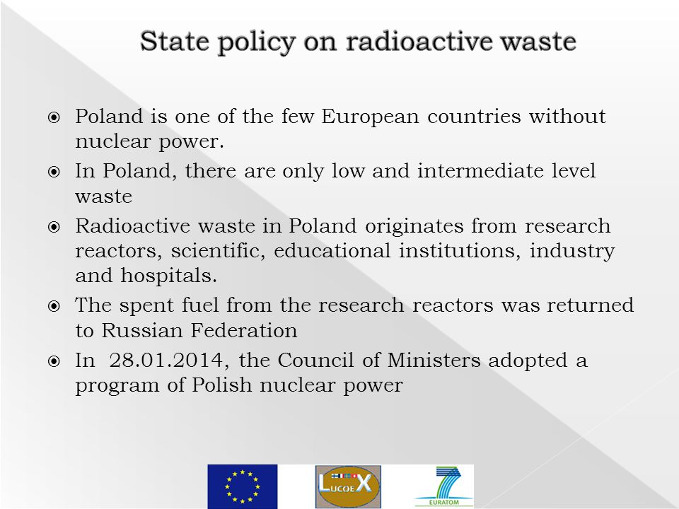  Poland is one of the few European countries without nuclear power.