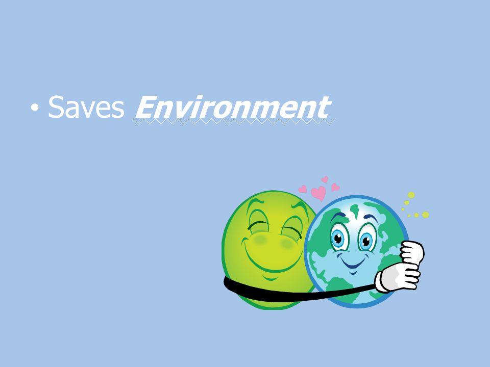 Saves Environment