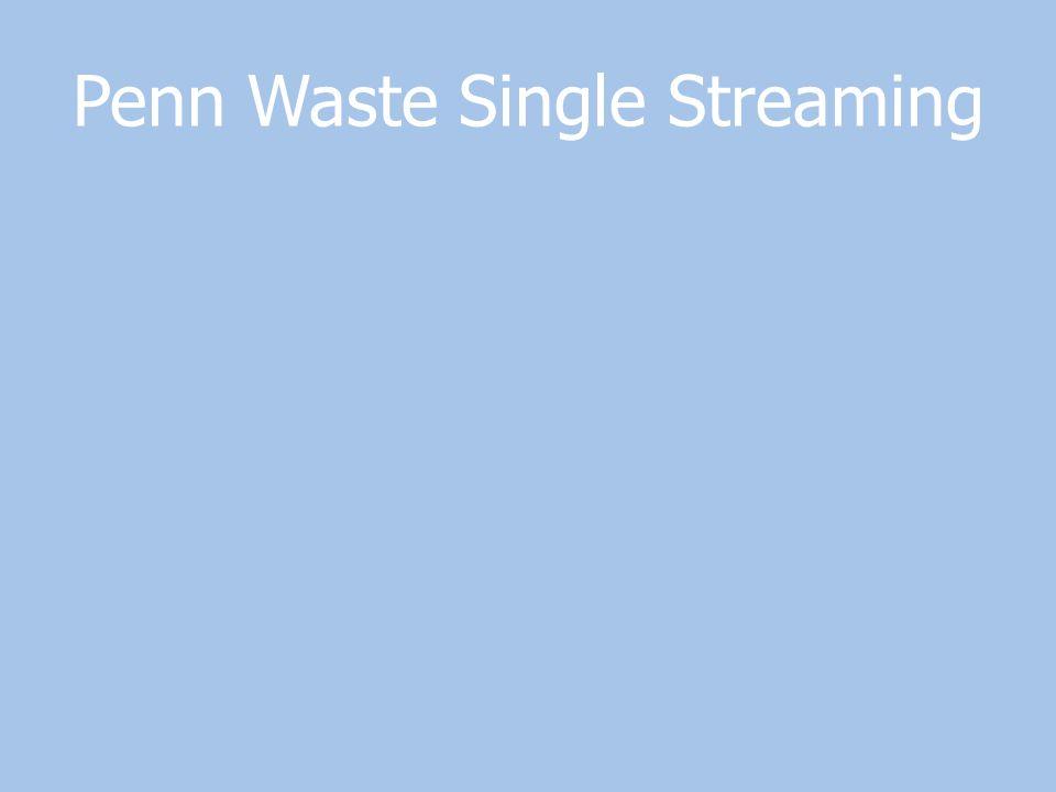 Penn Waste Single Streaming