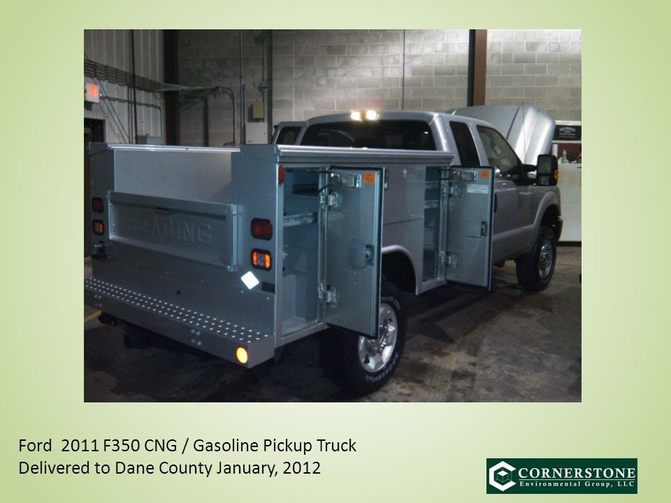 What Next Ford 2011 F350 CNG / Gasoline Pickup Truck Delivered to Dane County January, 2012