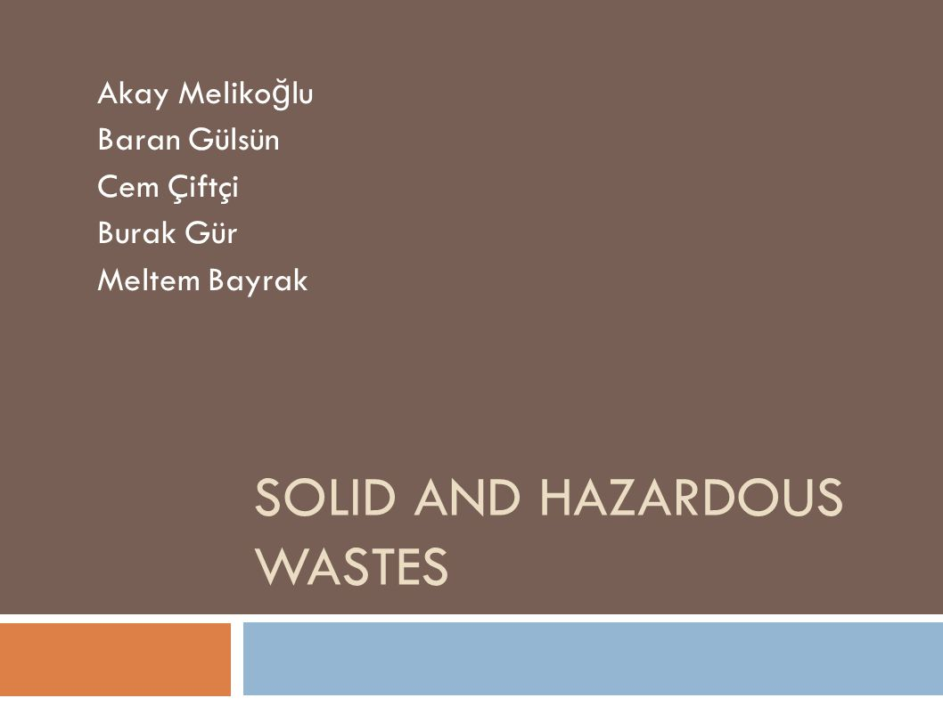 SOURCES AND TYPES OF SOLID WASTES Agriculture: Spoiled food wastes, agricultural wastes, hazardous wastes (e.g., pesticides).