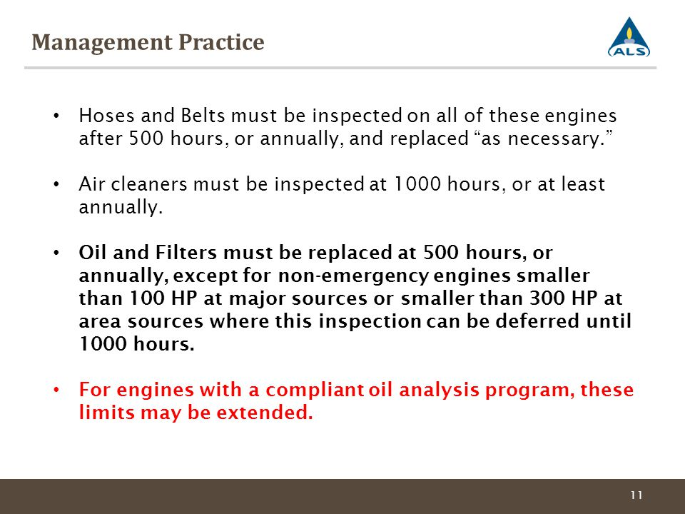 """Management Practice 11 Hoses and Belts must be inspected on all of these engines after 500 hours, or annually, and replaced """"as necessary."""" Air cleane"""