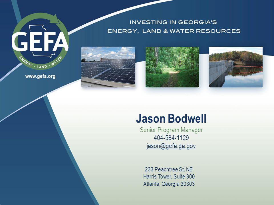 Jason Bodwell Senior Program Manager 404-584-1129 jason@gefa.ga.gov 233 Peachtree St.