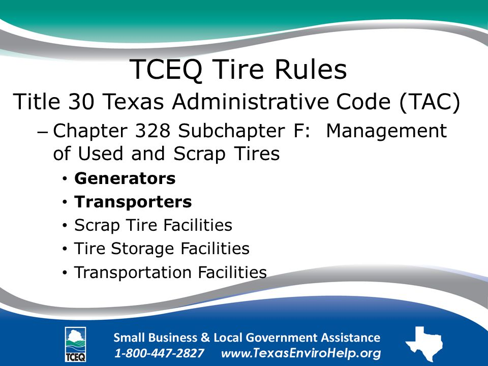TCEQ Tire Rules. Title 30 Texas Administrative Code (TAC).