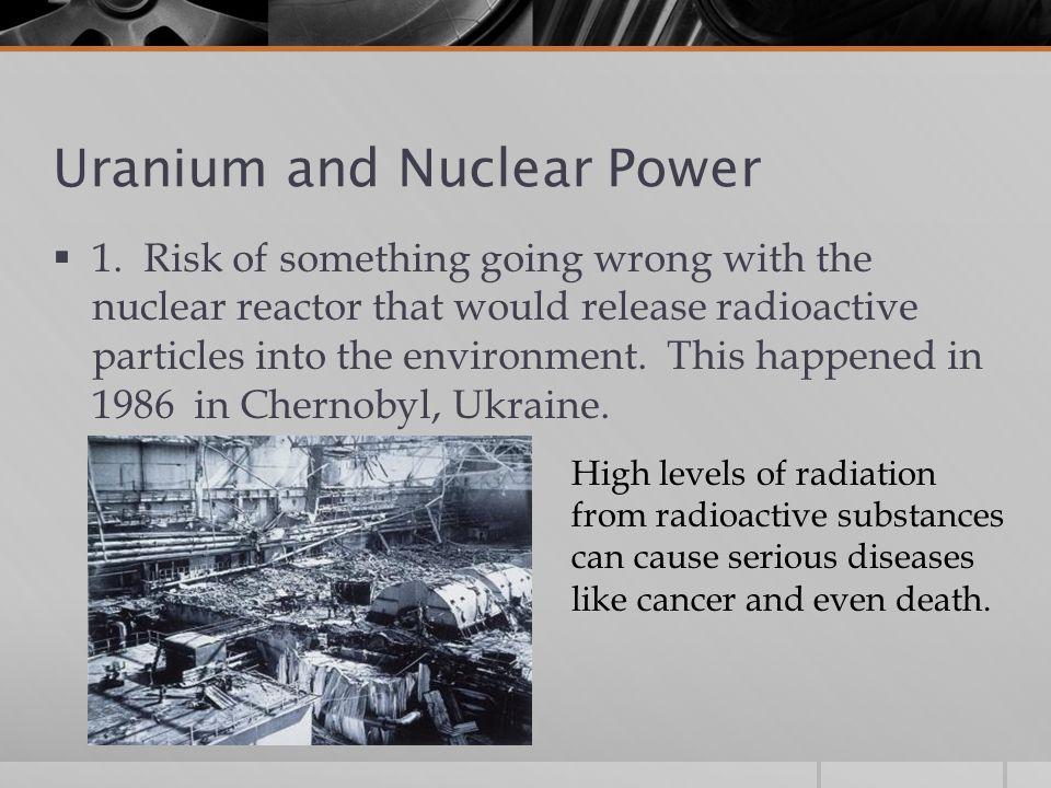 Uranium and Nuclear Power  1.