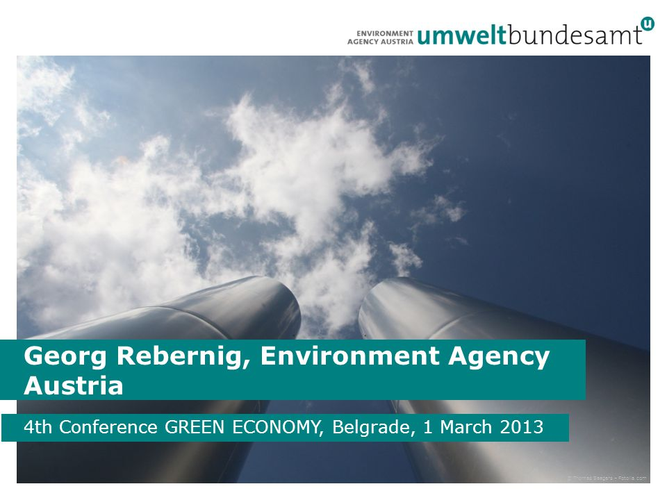 Environment Agency Austria Established 1985 Expert Institution on Environment of Austrian Government Monitoring & Reporting; Policy Consulting Turnover approx.