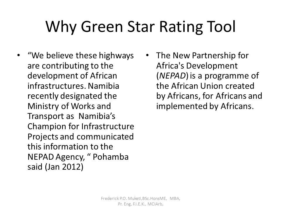 """Why Green Star Rating Tool """"We believe these highways are contributing to the development of African infrastructures. Namibia recently designated the"""
