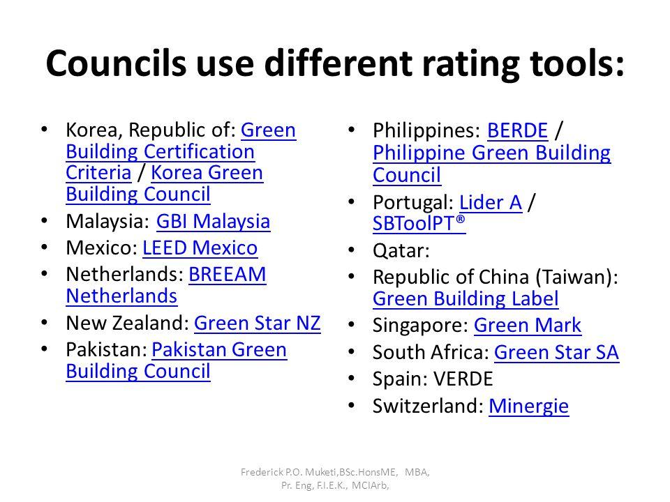 Councils use different rating tools: Korea, Republic of: Green Building Certification Criteria / Korea Green Building CouncilGreen Building Certificat