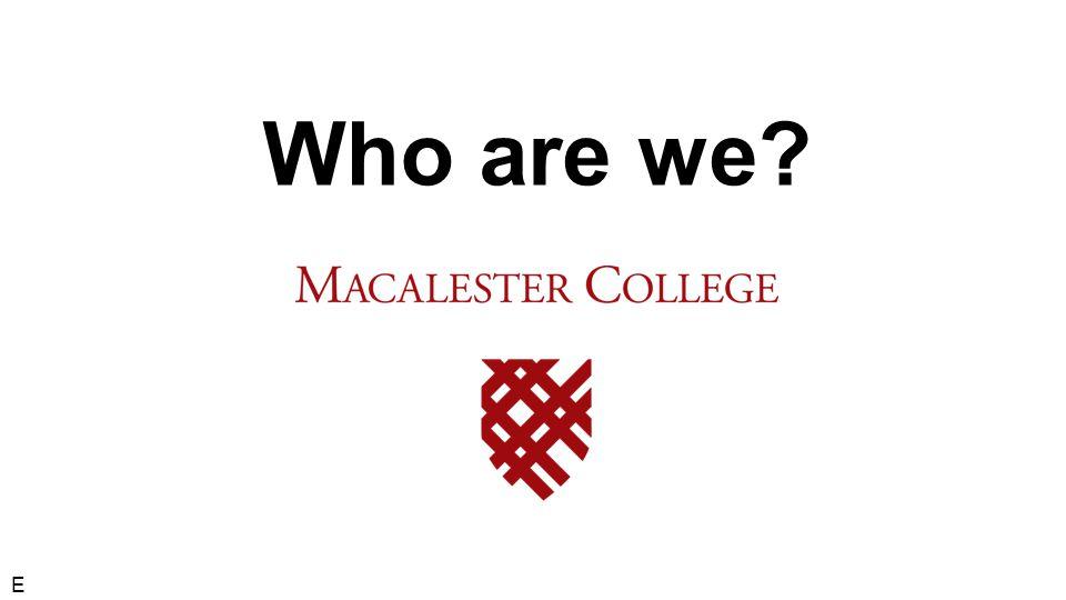 Who are we? E