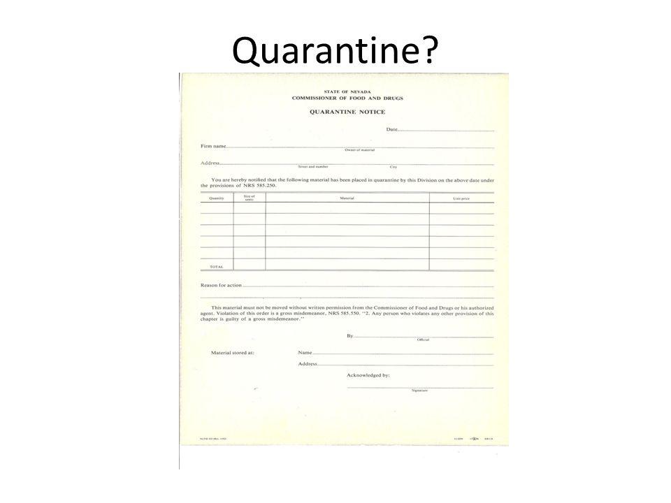 Quarantine?