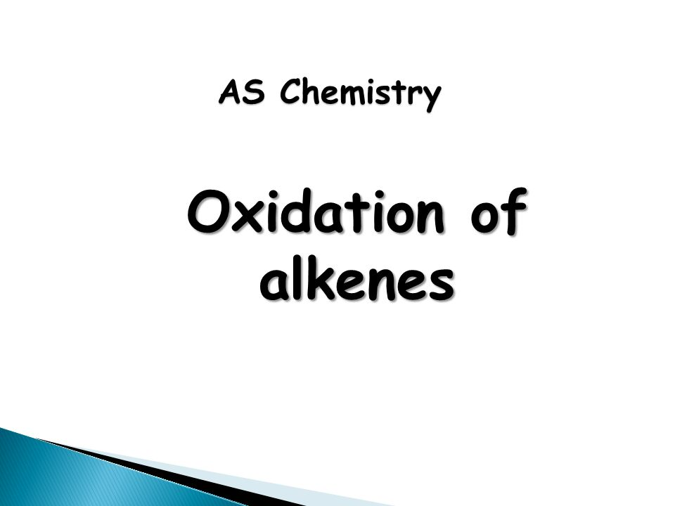 Oxidation of alkenes AS Chemistry