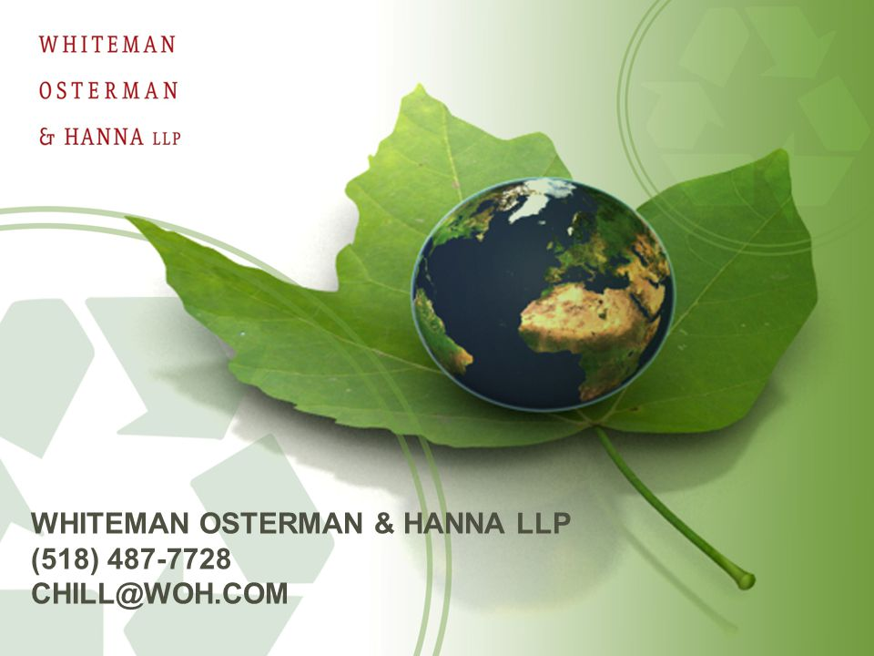 WHITEMAN OSTERMAN & HANNA LLP (518) 487-7728 CHILL@WOH.COM