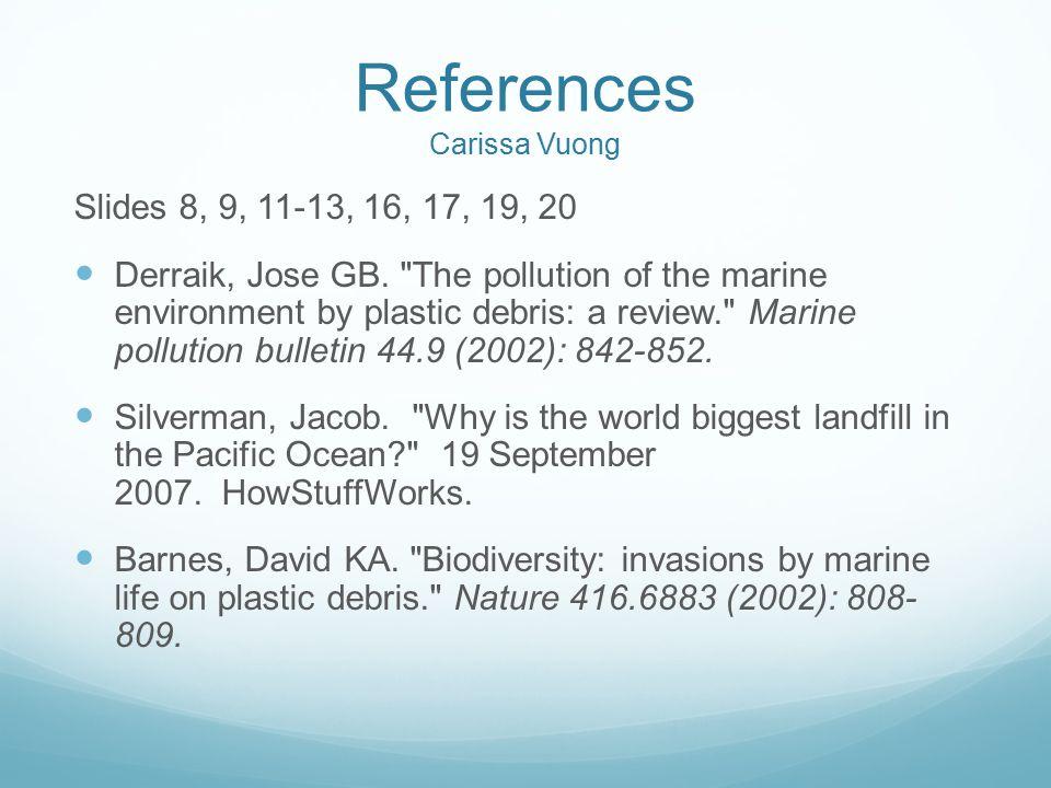 References Carissa Vuong Slides 8, 9, 11-13, 16, 17, 19, 20 Derraik, Jose GB.