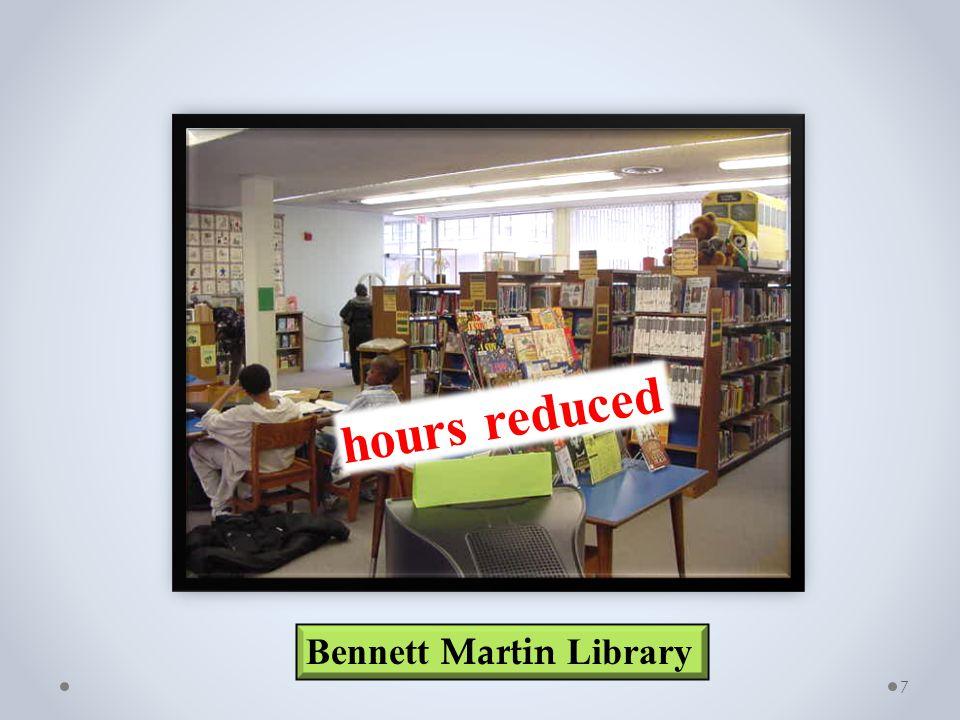 7 Bennett Martin Library hours reduced