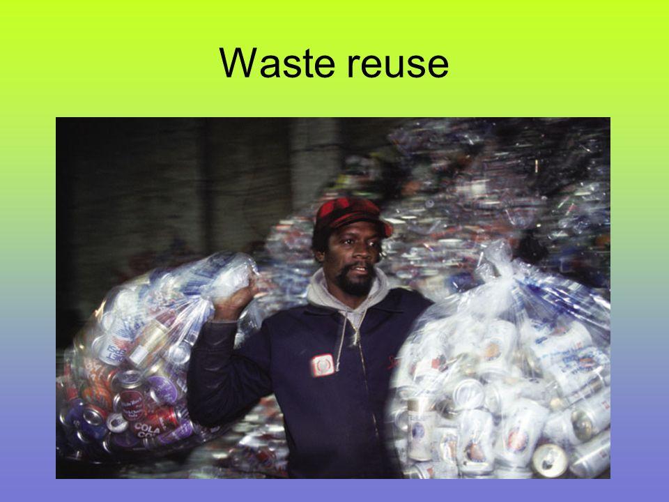 Waste reuse