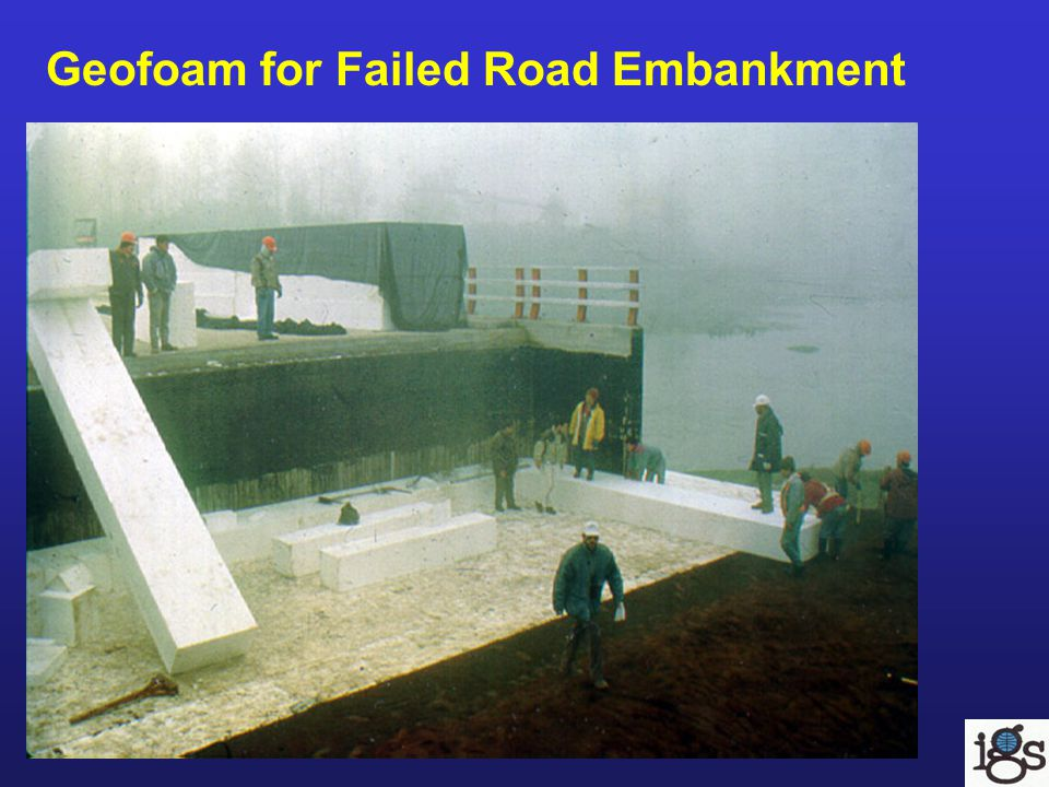 Geofoam for Failed Road Embankment