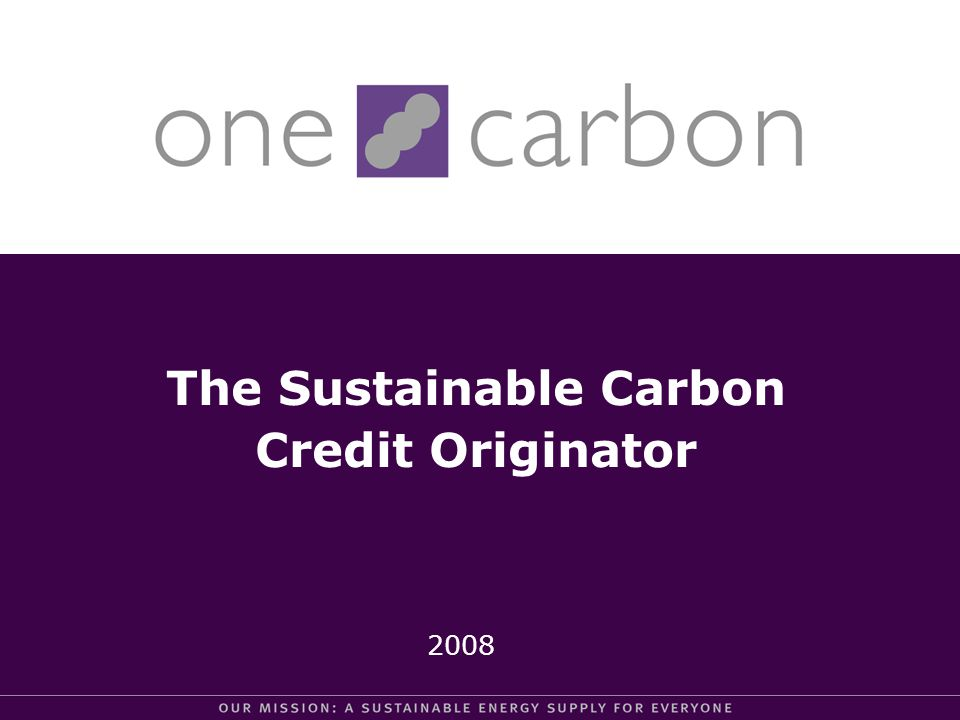 We are an international company that originates high quality carbon credits by initiating, developing or financing projects globally that reduce the emissions of greenhouse gases.
