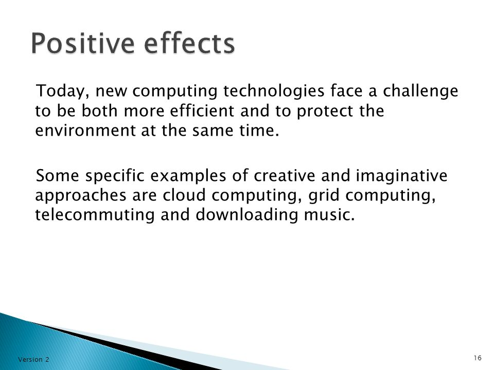 Today, new computing technologies face a challenge to be both more efficient and to protect the environment at the same time.