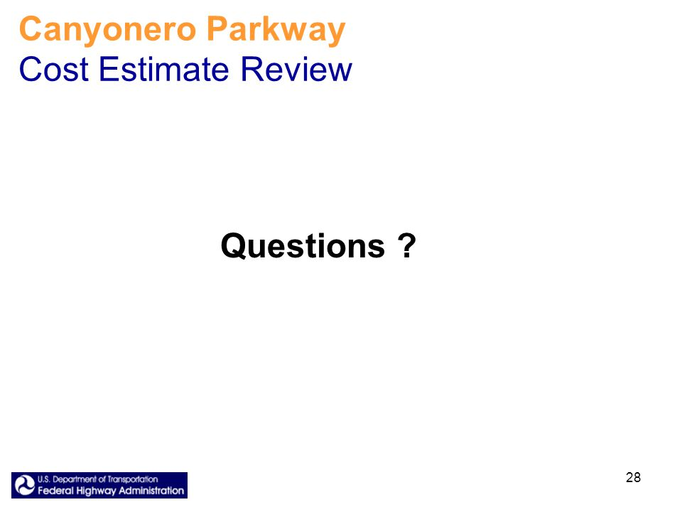 28 Canyonero Parkway Cost Estimate Review Questions