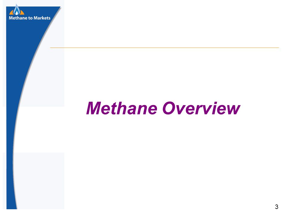 3 Methane Overview