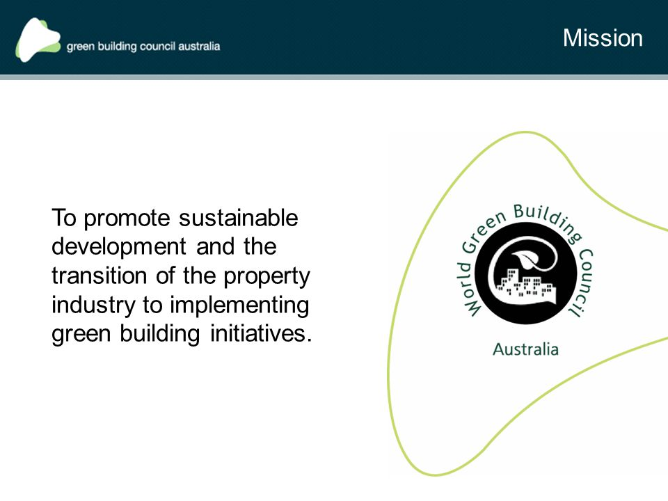 To promote sustainable development and the transition of the property industry to implementing green building initiatives.