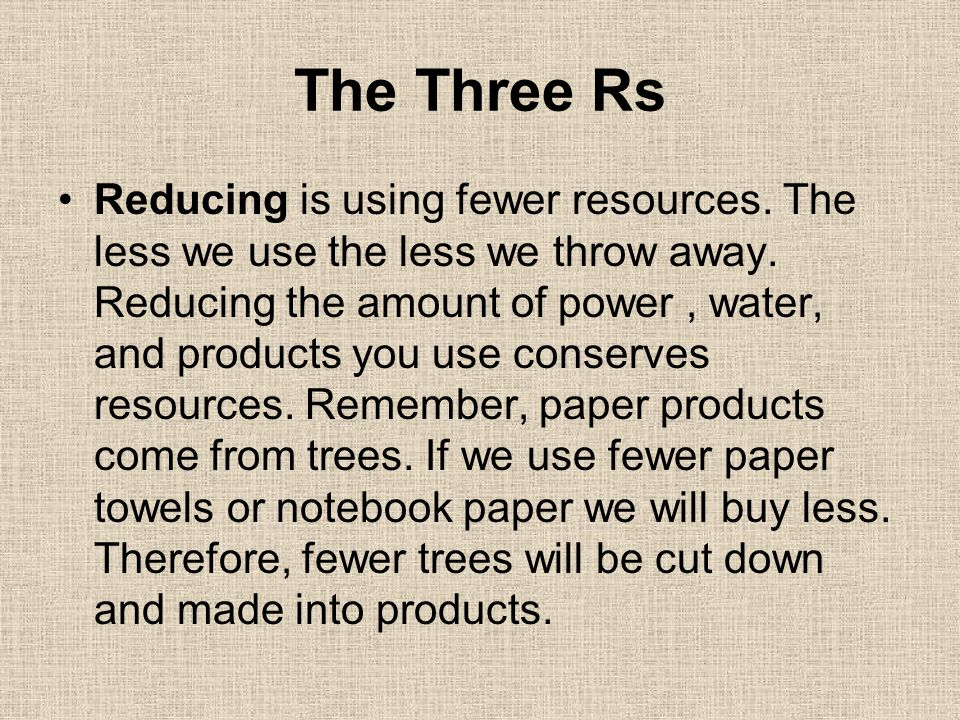 Reusing is when we use things more than once.