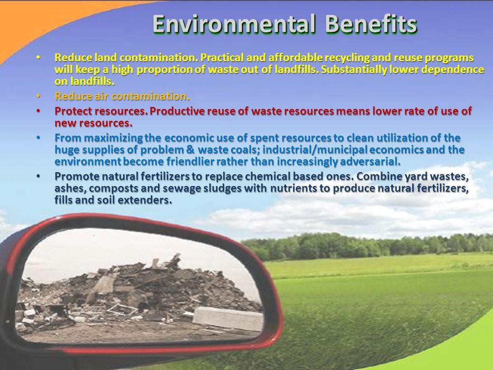 Reduce land contamination.