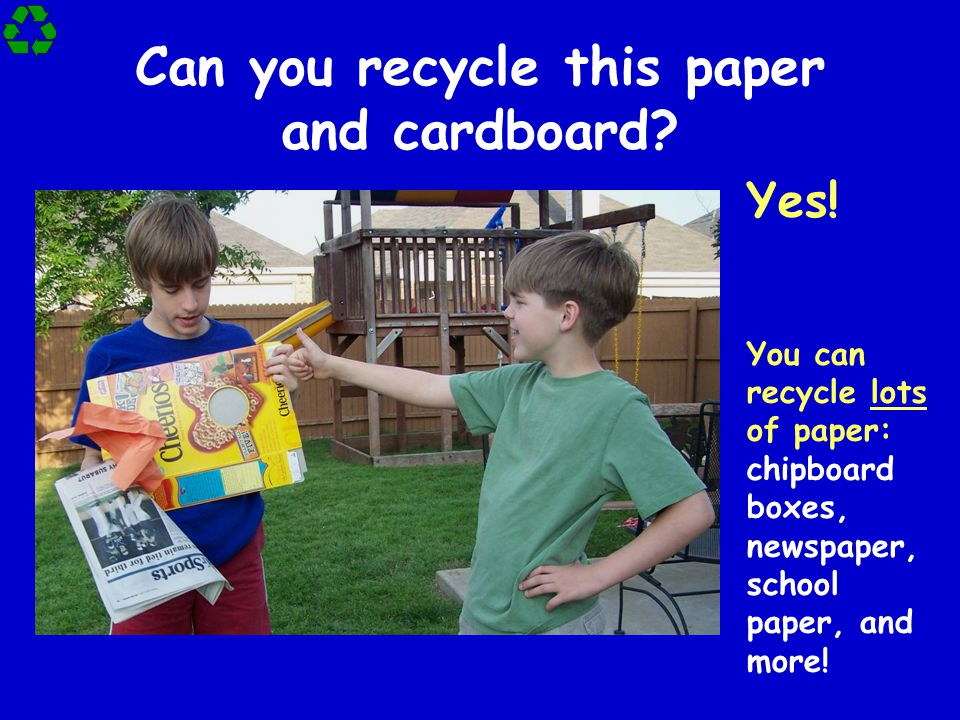 Can you recycle this paper and cardboard.Yes.