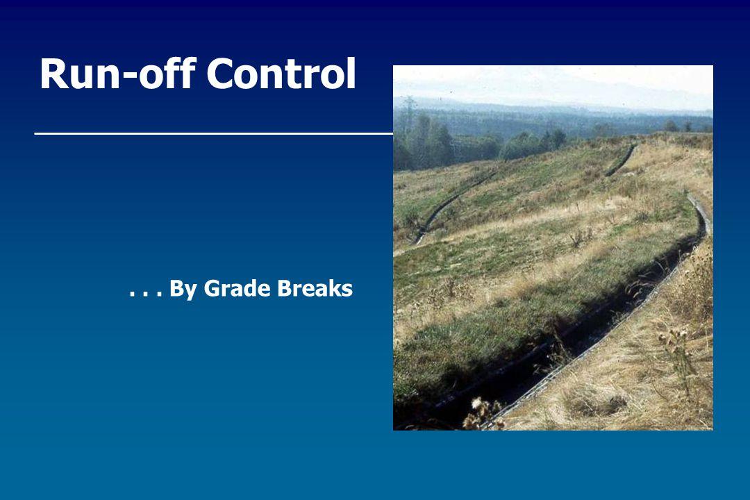 Run-off Control... By Grade Breaks