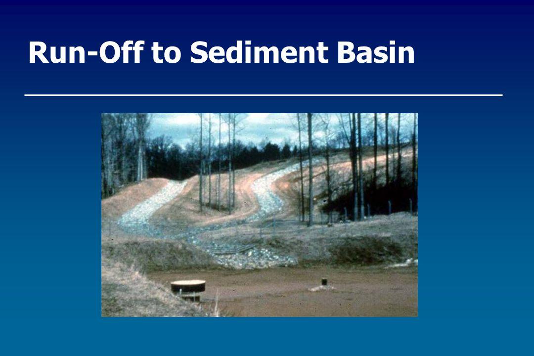 Run-Off to Sediment Basin