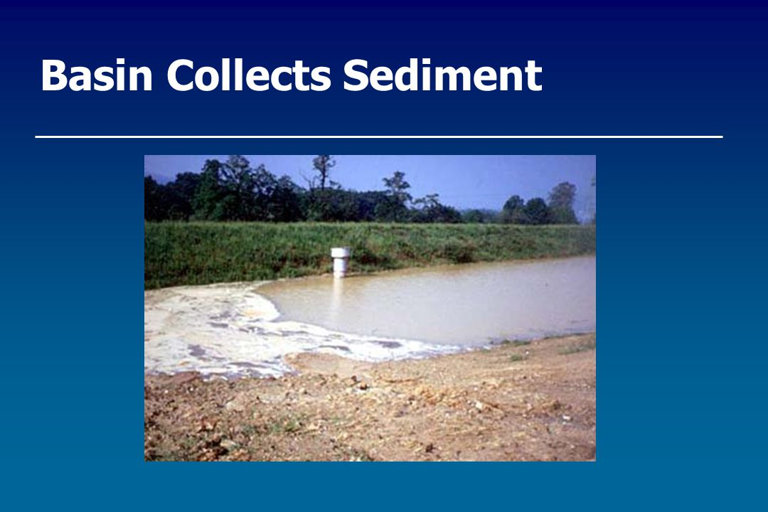 Basin Collects Sediment