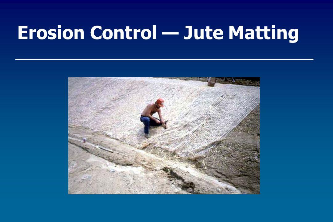 Erosion Control — Jute Matting