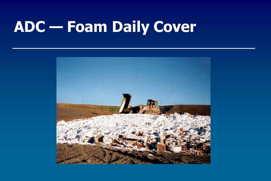 ADC — Foam Daily Cover