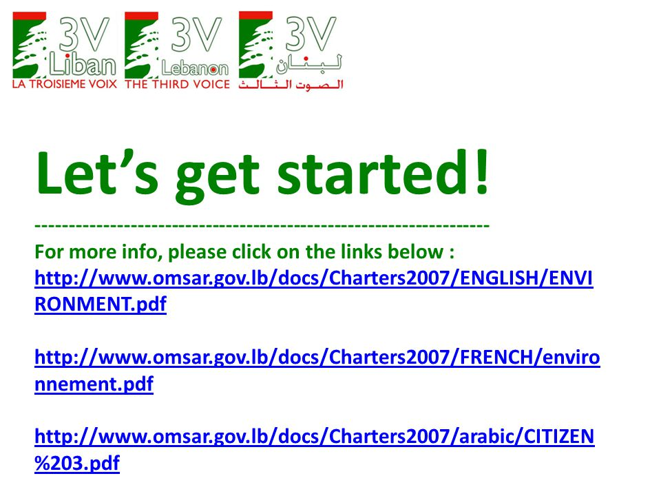 Let's get started! ------------------------------------------------------------------- For more info, please click on the links below : http://www.oms