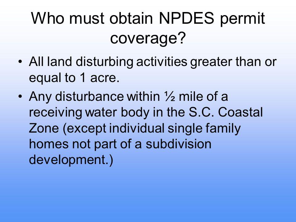 Who must obtain NPDES permit coverage.