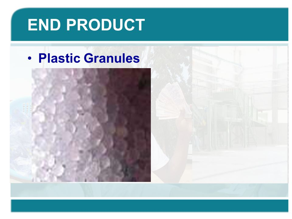 END PRODUCT Plastic Granules