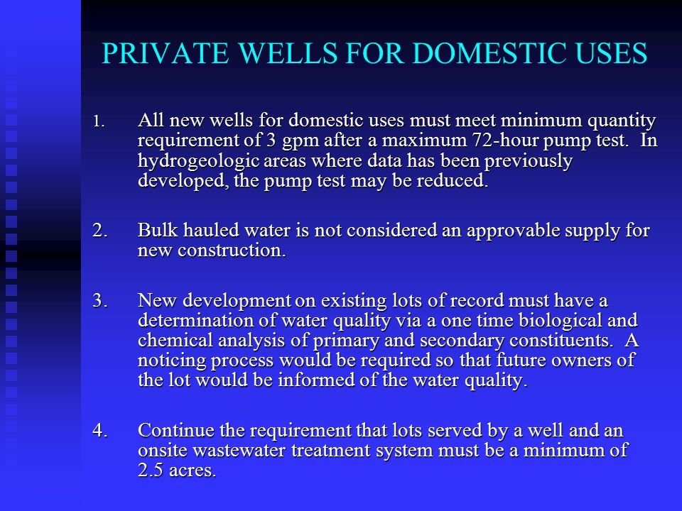 PRIVATE WELLS FOR DOMESTIC USES 1.