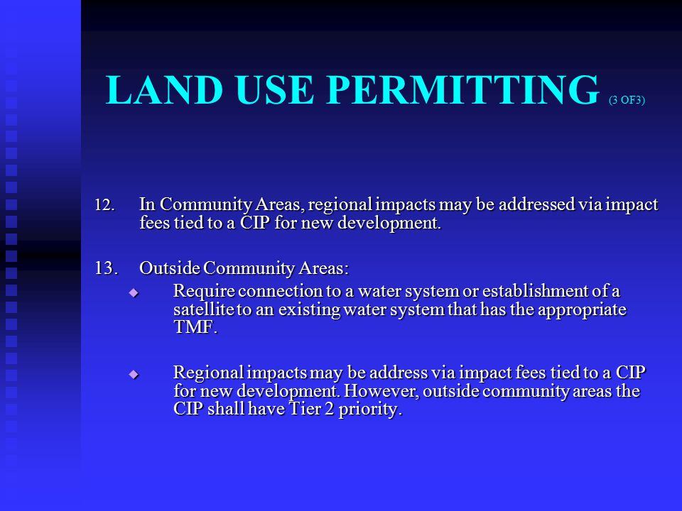 LAND USE PERMITTING (3 OF3) 12.