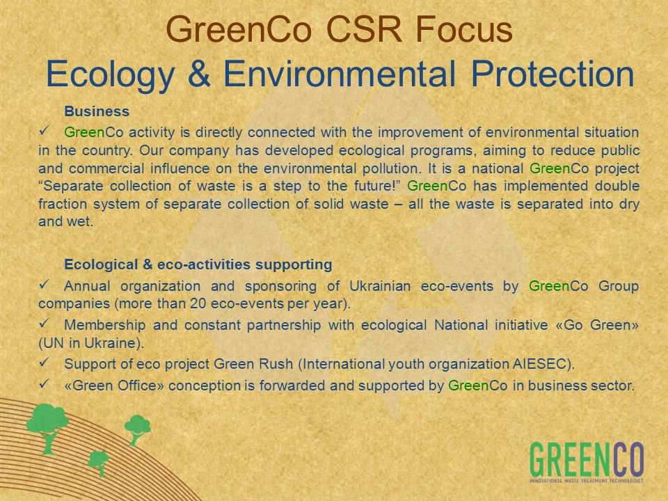 Business GreenCo activity is directly connected with the improvement of environmental situation in the country.